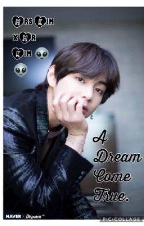 A Dream Come True. by BTS_HMC