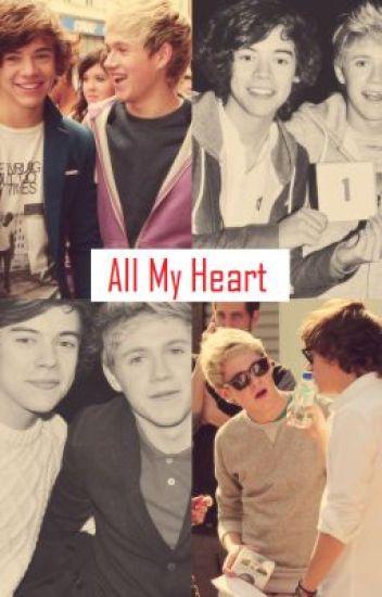 All My Heart (Narry Fan Fiction)