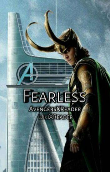 Fearless (Loki X Reader) - Rae - Wattpad