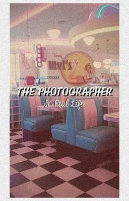 The photographer (An InRealLife FanFic)