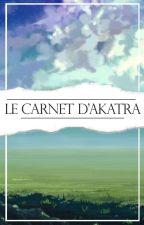 Le carnet d'Akatra by AkatraCreation