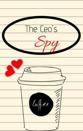 The CEO's Spy by Lovely_Blossoms