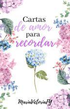 Cartas de Amor para recordar by MariaVictoriaFY