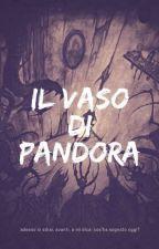 Il vaso di Pandora //yaoi// by YumeNoshi