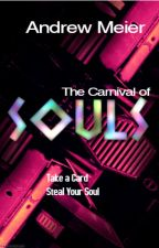The Carnival of Souls (NAVADERAH #1) by AndrewMeier