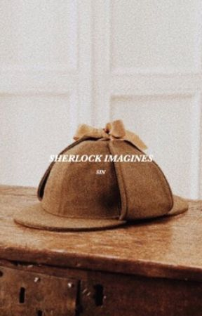 SHERLOCK; imagines by _thrnduil