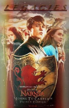 Narnia Heroes will rise (Book 2): Legacies by queen_jedi