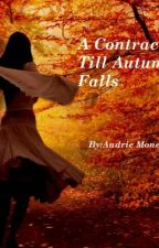 A Contract Till Autumn Falls (Louis Tomlinson F.F.) 1D Series by Infinite_Blood_Quill