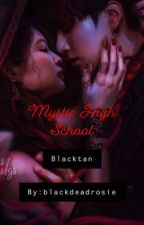 Mystic High School [Bts x Blackpink] by blackdeadrosie