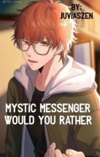 Mystic Messenger Would you Rather  by juviaszen