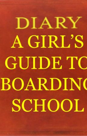A Girl's Guide to Boarding School by kit_kat513