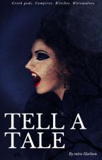 Tell A Tale: A Night Of Sin (Book 1) by MiraHarlson