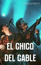 El Chico del Cable  by sassyvillamil