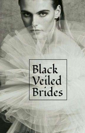 Black Veiled Brides (bxb) [Coming Summer 2018] by JapanimeSnipes