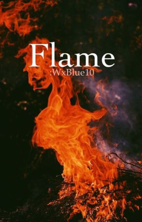 Flame by WxBlue10