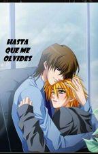 Hasta que me olvides by Loquitadelosgatos