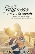 Surpresas do Coração by Carol-Souza