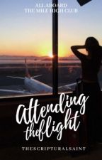 Attending The Flight (+18) [SLOW UPDATES] by TheScripturalSaint