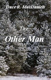 The Other Man by DACEMAC