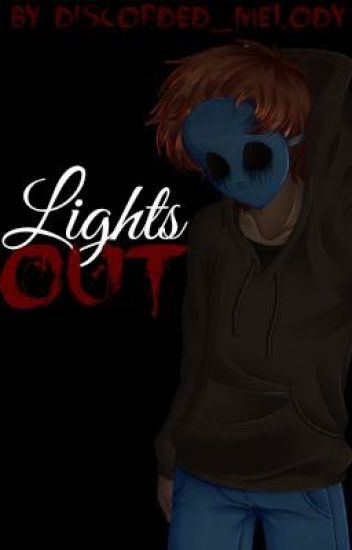Lights Out (Eyeless Jack x Reader)