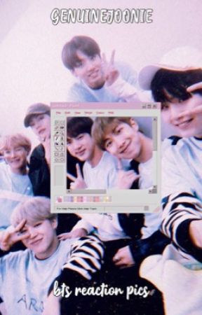 bts reaction pics - 25  not okay - Wattpad