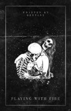 𝐏𝐋𝐀𝐘𝐈𝐍𝐆 𝐖𝐈𝐓𝐇 𝐅𝐈𝐑𝐄 ( 𝐠𝐚𝐦𝐞 𝐨𝐟 𝐭𝐡𝐫𝐨𝐧𝐞𝐬 ) by indirys