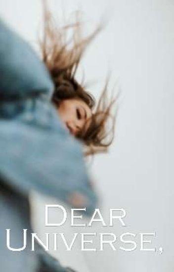 Dear Universe, ✔