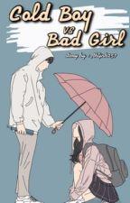 Cold boy Vs bad girl✅ by Fthljnh257