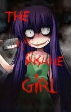 The Insane Girl by xInfectedxx