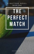 The Perfect Match | bwwm by -daydreamin-