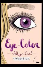 Eye-Color by Allyn-Leal