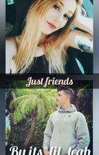 just friends by its_lil_leah