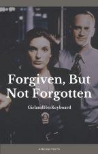 Forgiven, But Not Forgotten [A Bensler Fan Fic] by GirlandHerKeyboard