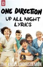 One Direction Song Lyrics (From The Up All Night Album) by fondscurly