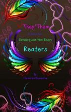 {They/Them}{A Story for Genderqueer/Non-Binary Readers} by Flemirea-Romeave