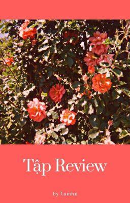Đọc truyện tập review của lam.