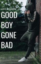 GOOD BOY GONE BAD ~ DOMINIC X PARIS by Love_Required