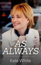 As Always by KateMWhite