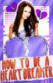 How to Be a Heartbreaker  by rainbowpooplicorn
