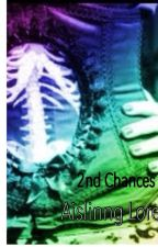 2nd Chances: A paranormal romance (Rewrite) by AislinngLore