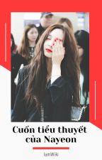 [Minayeon] Cuốn tiểu thuyết của Nayeon by IamWiki
