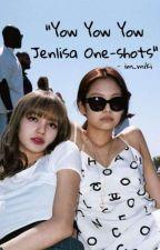 Jenlisa : Oneshots by im_miki
