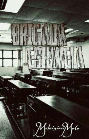 Brigada Eskwela (COMPLETE)  by MelainieeeMoto