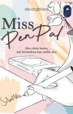 Miss Pen Pal [SLOW UPDATE] by akuorgbiasa