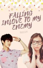 Falling inlove to my enemy by rensisayyy