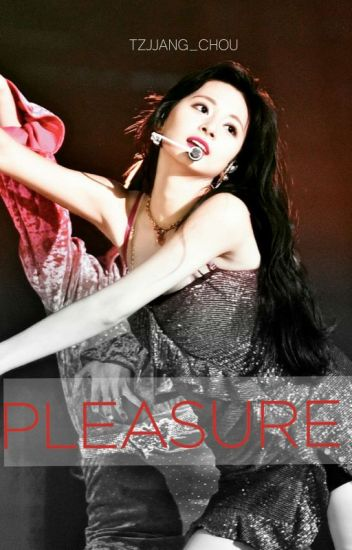 """Pleasure"" Satzu 