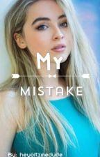 My Mistake ➵lucaya➵ by heyoitzmedude