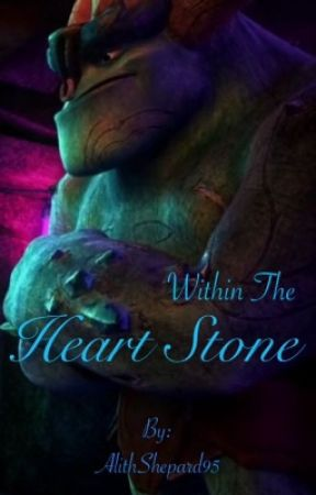 Within the Heart Stone by AlithShepard95