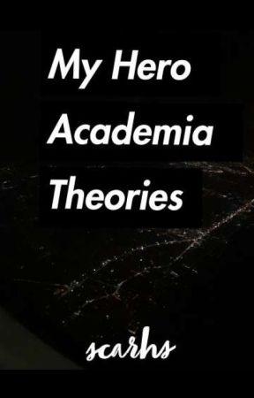 My Hero Academia Theories Midoriya Izuku Has A Quirk Wattpad