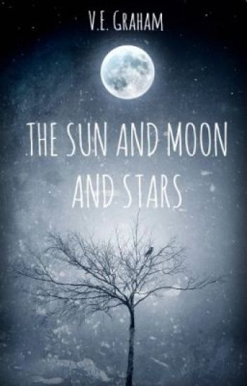 The Sun and Moon and Stars